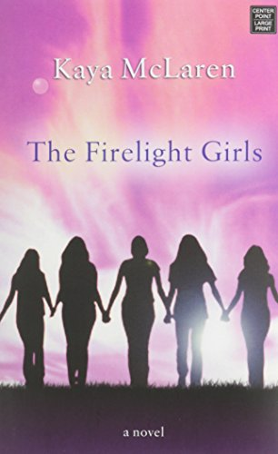 9781628993905: The Firelight Girls