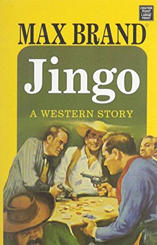 9781628994438: Jingo: A Western Story
