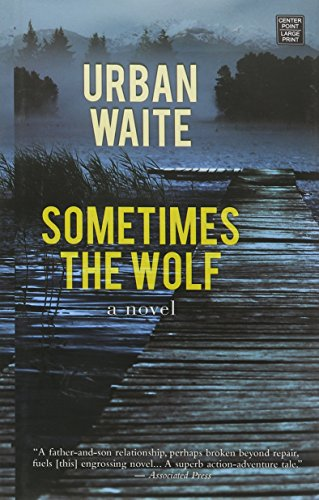9781628995053: Sometimes the Wolf