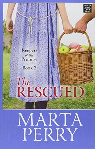 9781628996241: The Rescued (Keepers of the Promise)