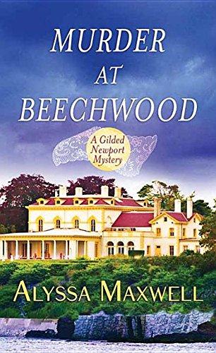 9781628996517: Murder at Beechwood (Gilded Newport Mystery)