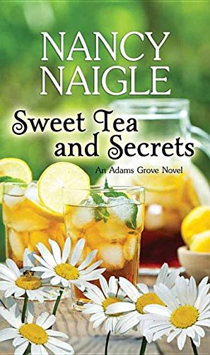 9781628996609: Sweet Tea and Secrets (Adams Grove)