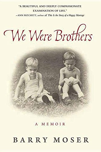 9781628997545: We Were Brothers: A Memoir