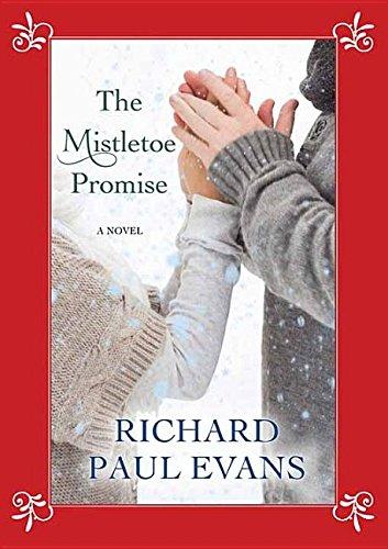 9781628997804: The Mistletoe Promise (Center Point Large Print)