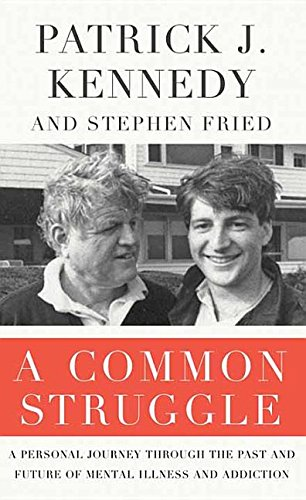 9781628997880: A Common Struggle: A Personal Journey Through the Past and Future of Mental Illness and Addiction (Center Point Large Print)