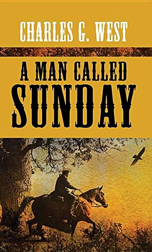 9781628998047: A Man Called Sunday (Center Point Large Print)