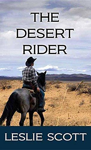 9781628998078: The Desert Rider (Center Point Large Print Edition)