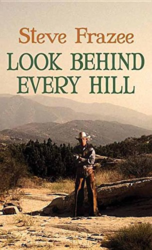 9781628998085: Look Behind Every Hill: A Western Duo
