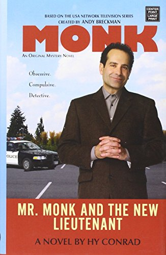 9781628998252: Mr. Monk and the New Lieutenant