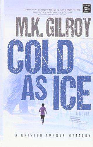 9781628998313: Cold As Ice (Kristen Conner Mystery)