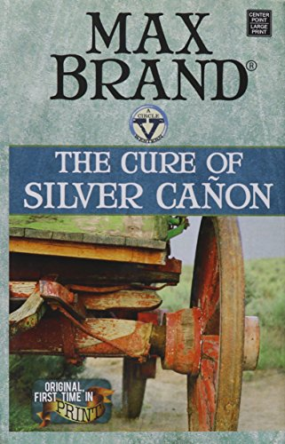 9781628998740: The Cure of Silver Canon (Circle V Western)