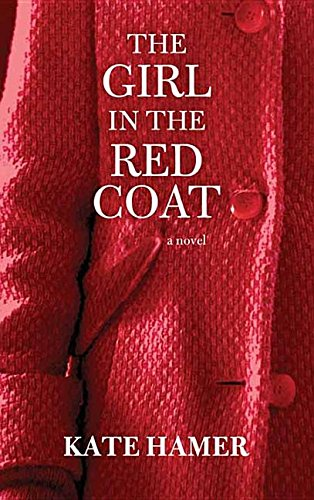 The Girl in the Red Coat (Library Binding): Kate Hamer