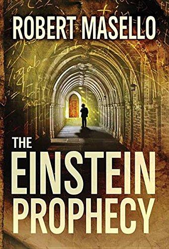 The Einstein Prophecy: Robert Masello