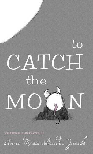 9781629011172: To Catch the Moon