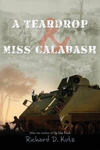 A Teardrop and Miss Calabash: Richard D. Kutz