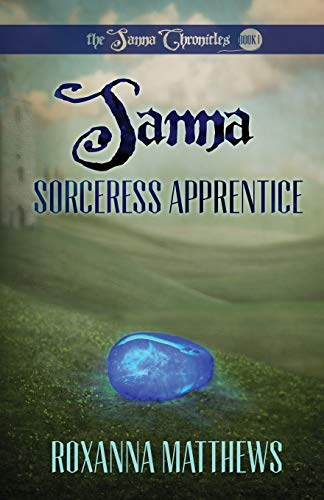 Sanna, Sorceress Apprentice: Matthews, Roxanna