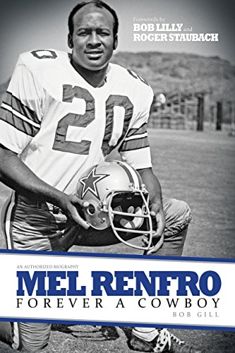 9781629012995: Mel Renfro: Forever a Cowboy