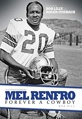 9781629013008: Mel Renfro: Forever a Cowboy