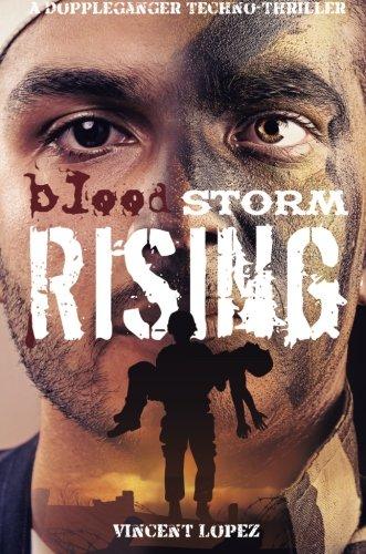 Blood Storm Rising: Lopez, Vincent