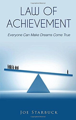 Law of Achievement: Everyone Can Make Dreams Come True: Hentzen, Rose