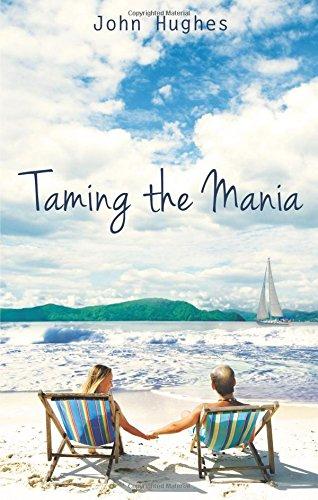Taming the Mania: Hughes, John