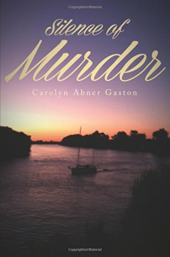 Silence of Murder: Gaston, Carolyn Abner