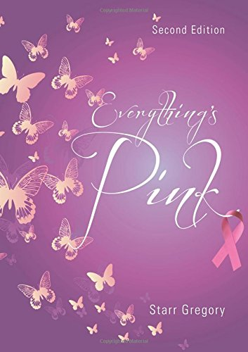 Everything's Pink: Second Edition: Martin, Deanna L.; Gregory, Starr