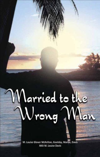 Married to the Wrong Man: Davis, M. Louise