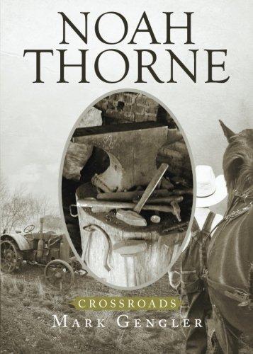 Noah Thorne: Crossroads: Gengler, Mark