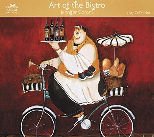 9781629057446: Art of the Bistro 2017 Calendar