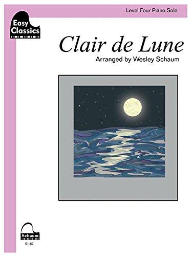 9781629060385: Clair de Lune: Schaum Level Four Easy Classics Piano Solo (Schaum Publications: Easy Classics)