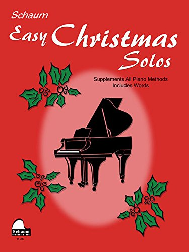 9781629060460: Easy Christmas Solos: Late Primer Early Elemetnary Level (Schaum Publications)