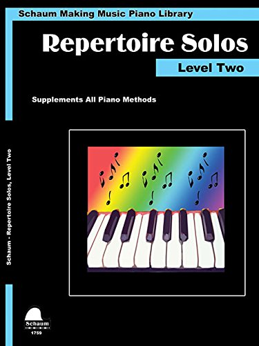 9781629060743: Repertoire Solos Level Two: Making Music Piano Library Late Elementary Level (Schaum Publications Making Music Piano Library)