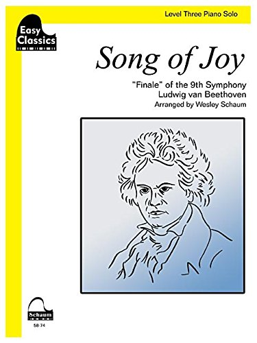 9781629060774: Easy Classics -- Song of Joy, Level Three: Finale of the 9th Symphony, Sheet (Schaum Publications: Easy Classics)