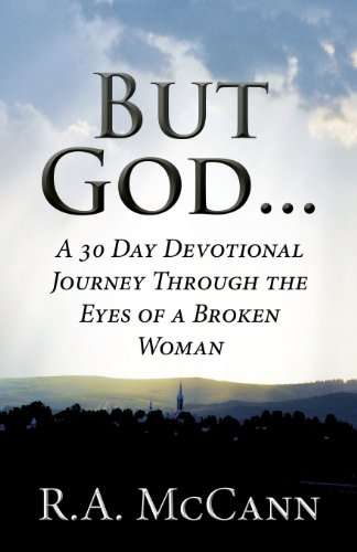 9781629070803: But God . . .: A 30 Day Devotional Journey Through the Eyes of a Broken Woman