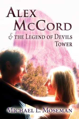 9781629071213: Alex McCord & the Legend of Devils Tower