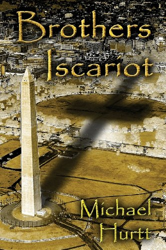 Brothers Iscariot: Hurtt, Michael
