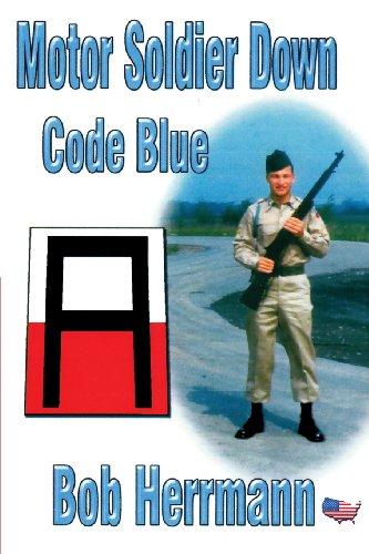 9781629078809: Motor Soldier Down-Code Blue