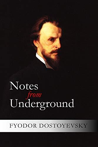 a summary of notes from underground by fyodor dostoyevsky