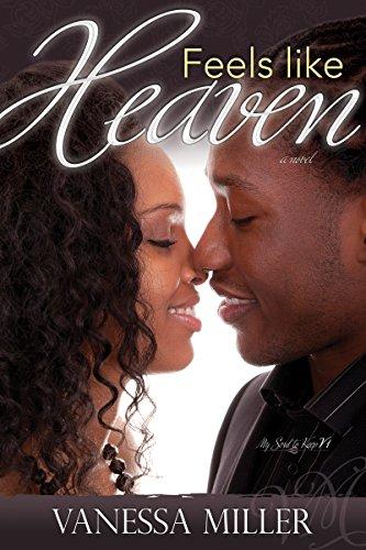 Feels Like Heaven (My Soul to Keep): Miller, Vanessa