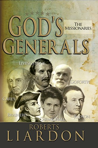9781629111599: God's Generals: The Missionaries