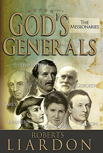 9781629111605: Gods Generals: The Missionaries