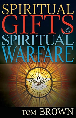 9781629112794: Spiritual Gifts for Spiritual Warfare