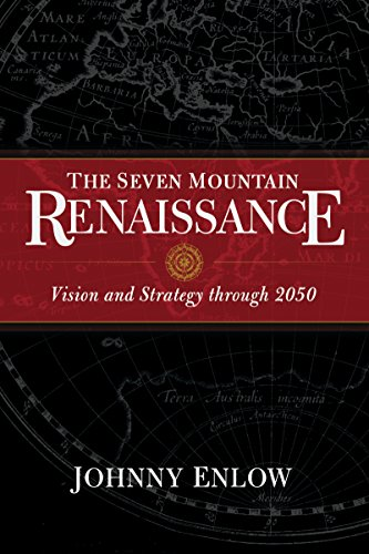 9781629115566: The Seven Mountain Renaissance: Vision and Strategy Through 2050