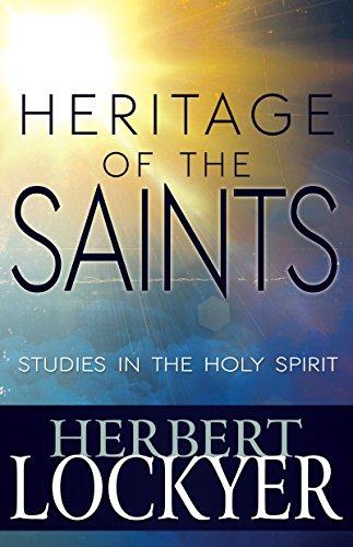 9781629115641: Heritage Of The Saints: Studies In The Holy Spirit