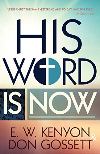 9781629116242: His Word is Now
