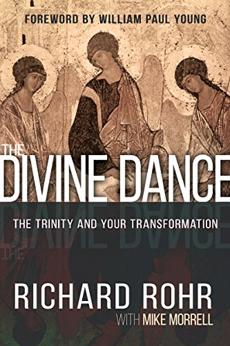 9781629117294: The Divine Dance: The Trinity and Your Transformation