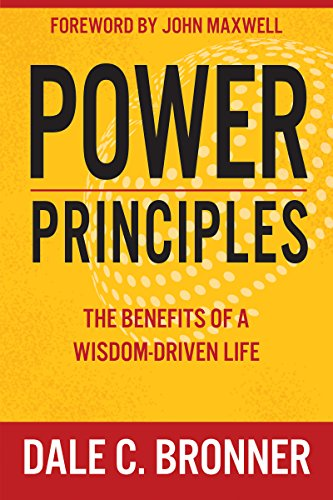9781629118000: Power Principles: The Benefits of a Wisdom-Driven Life