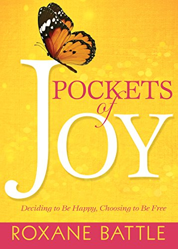 9781629119106: Pockets of Joy: Deciding to Be Happy, Choosing to Be Free