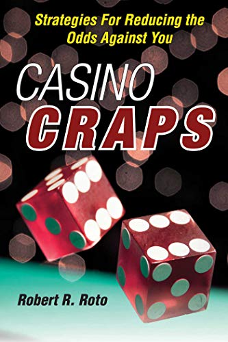 9781629141695: Casino Craps: Strategies for Reducing the Odds against You